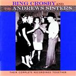 Bing Crosby - Their Complete Recordings Together - MP3 Download