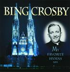 Bing Crosby - My Favorite Hymns - MP3 Download