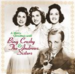 Bing Crosby - A Merry Christmas With Bing Crosby & The Andrews Sisters - Remastered - MP3 Download