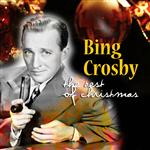 Bing Crosby - The Best Of Christmas - MP3 Download