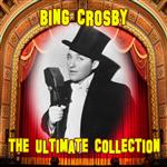Bing Crosby - The Ultimate Collection - MP3 Download