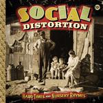 Social Distortion - Hard Times And Nursery Rhymes - MP3 Download