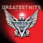 Triumph - Triumph:Greatest Hits Remixed - MP3 Download