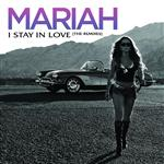 Mariah Carey - I Stay In Love - MP3 Download
