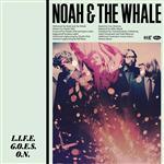 Noah And The Whale - L.I.F.E.G.O.E.S.O.N. - MP3 Download