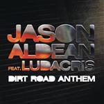 Jason Aldean - Dirt Road Anthem - MP3 Download
