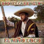 Rodney Carrington - El Nino Loco - MP3 Download