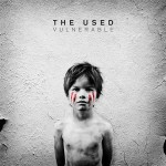The Used - Vulnerable - MP3 Download