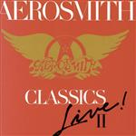 Aerosmith - Classics Live II - MP3 Download