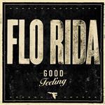 Flo Rida - Good Feeling - MP3 Download
