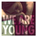 fun. featuring Janelle Monae - We Are Young - MP3 Download