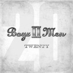 Boyz II Men - Twenty - MP3 Download