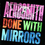 Aerosmith - Done With Mirrors - MP3 Download