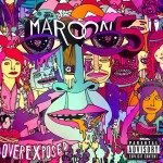 Maroon 5 - Overexposed (Explicit) - MP3 Download