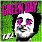 Green Day - ¡UNO! - MP3 Download