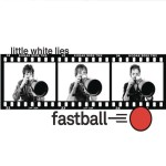 Fastball - Little White Lies - MP3 Download