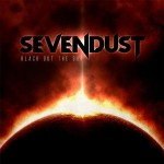 Sevendust - Black Out The Sun - MP3 Download