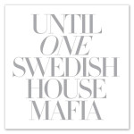 Swedish House Mafia - Until One (Deluxe Edition)