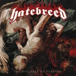 Hatebreed - The Divinity Of Purpose - MP3 Download