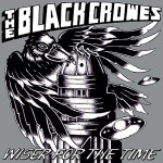 The Black Crowes - Wiser For The Time [Live Album] - MP3 Download