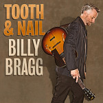 Billy Bragg - Tooth & Nail - MP3 Download