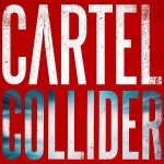 Cartel - Collider - MP3 Download