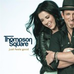 Thompson Square - Just Feels Good - MP3 Download