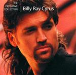 Billy Ray Cyrus - The Definitive Collection - MP3 Download