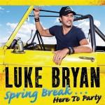 Luke Bryan - Spring Break...Here To Party - MP3 Download