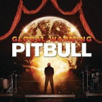 Pitbull - Global Warming - MP3 Download