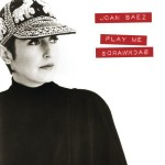 Joan Baez - Play Me Backwards MP3 Download