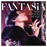 Fantasia - Side Effects Of You - MP3 Download