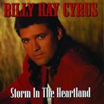 Billy Ray Cyrus - Storm In The Heartland - MP3 Download