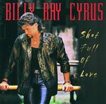 Billy Ray Cyrus - Shot Full Of Love - MP3 Download