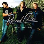 Rascal Flatts - Feels Like Today - MP3 Download