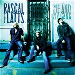 Rascal Flatts - Me And My Gang - MP3 Download