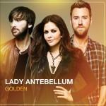 Lady Antebellum - Golden MP3 Download