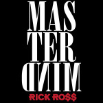 Rick Ross - Mastermind MP3 Download