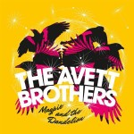 The Avett Brothers - Magpie And The Dandelion [Deluxe Edition] MP3 Download