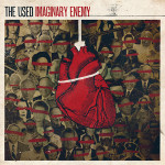 The Used - Imaginary Enemy MP3 Download