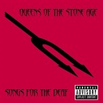 Queens of the Stone Age - Songs For The Deaf - Explicit Version