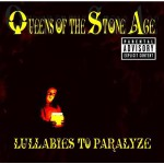 Queens of the Stone Age - Lullabies To Paralyze - Explicit Version