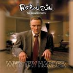 Fatboy Slim - The Greatest Hits: Why Try Harder - MP3 Download