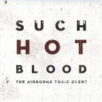 The Airborne Toxic Event - Such Hot Blood - MP3 Download