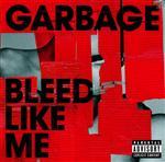 Garbage - Bleed Like Me - MP3 Download