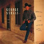 George Strait - Carrying Your Love With Me - MP3 Download