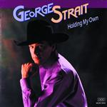 George Strait - Holding My Own - MP3 Download