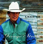 George Strait - Lead On - MP3 Download