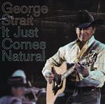 George Strait - It Just Comes Natural - MP3 Download