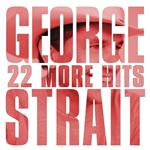 George Strait - 22 More Hits - MP3 Download
